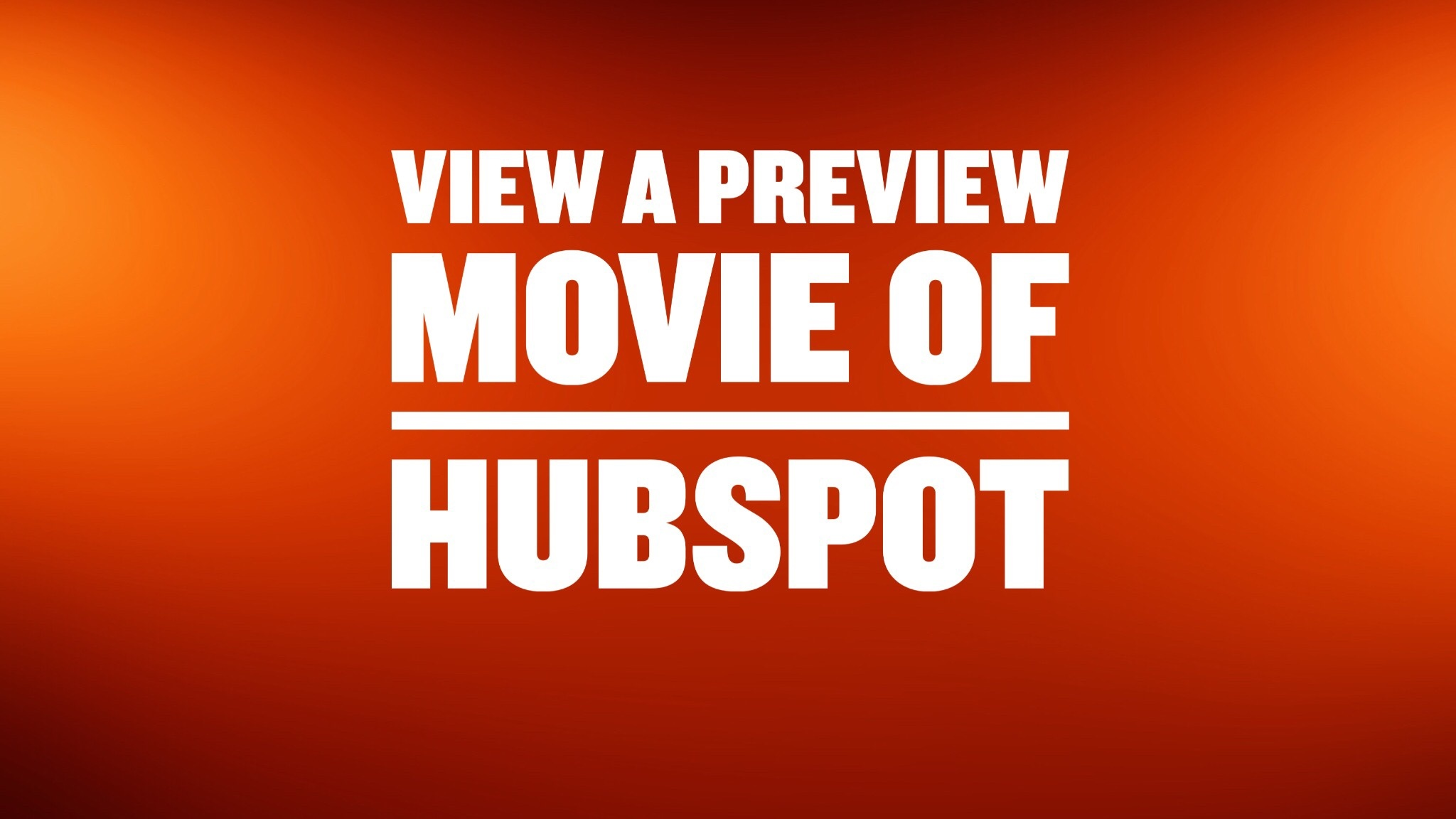View a preview movie of HubSpot from The Kingdom