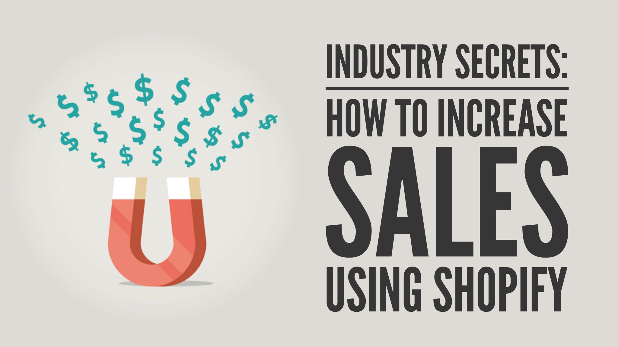 The Kingdom Industry Secrets: How to Increase Sales Using Shopify