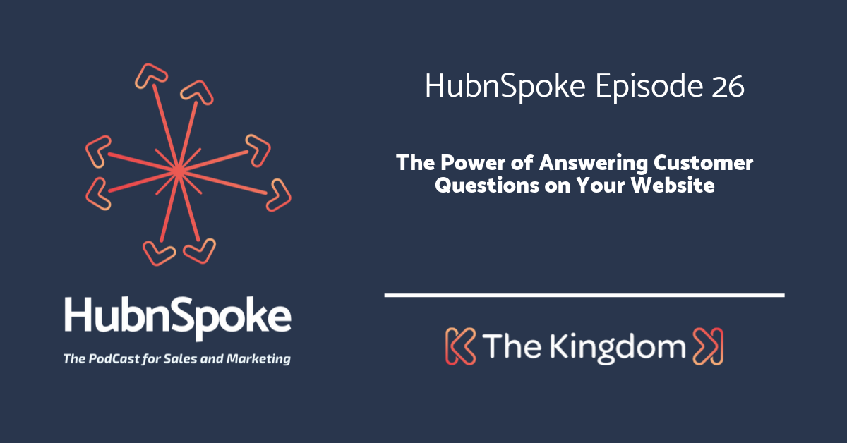 The Kingdom - The Power of answering customer questions on your website