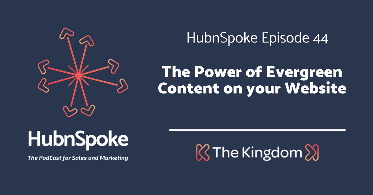 The Kingdom - Power of evergreen content on your website