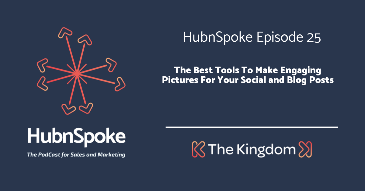 The Kingdom - Best tools to make engaging pictures for your social media and blog posts