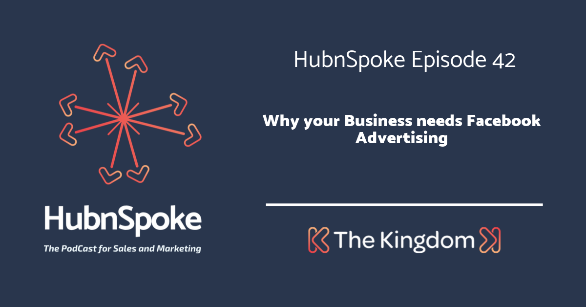 The Kingdom - Why your business needs facebook advertising