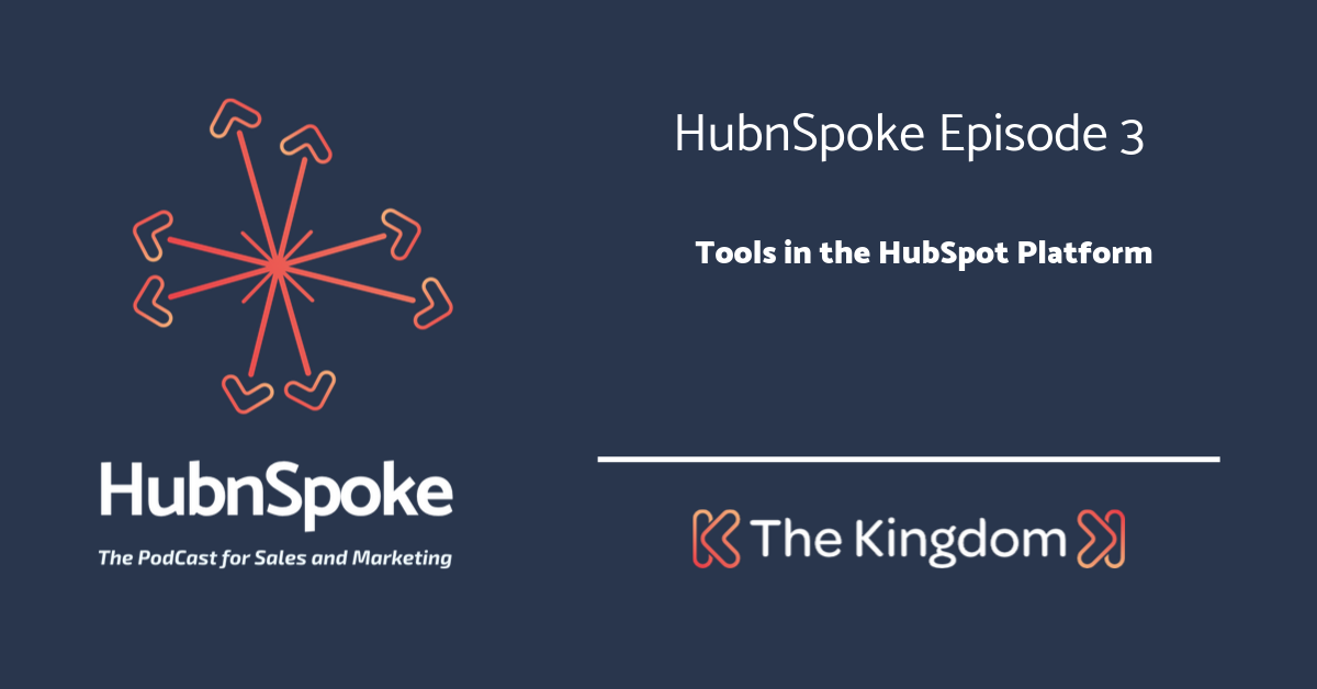 The Kingdom - Tools in the HubSpot Platform