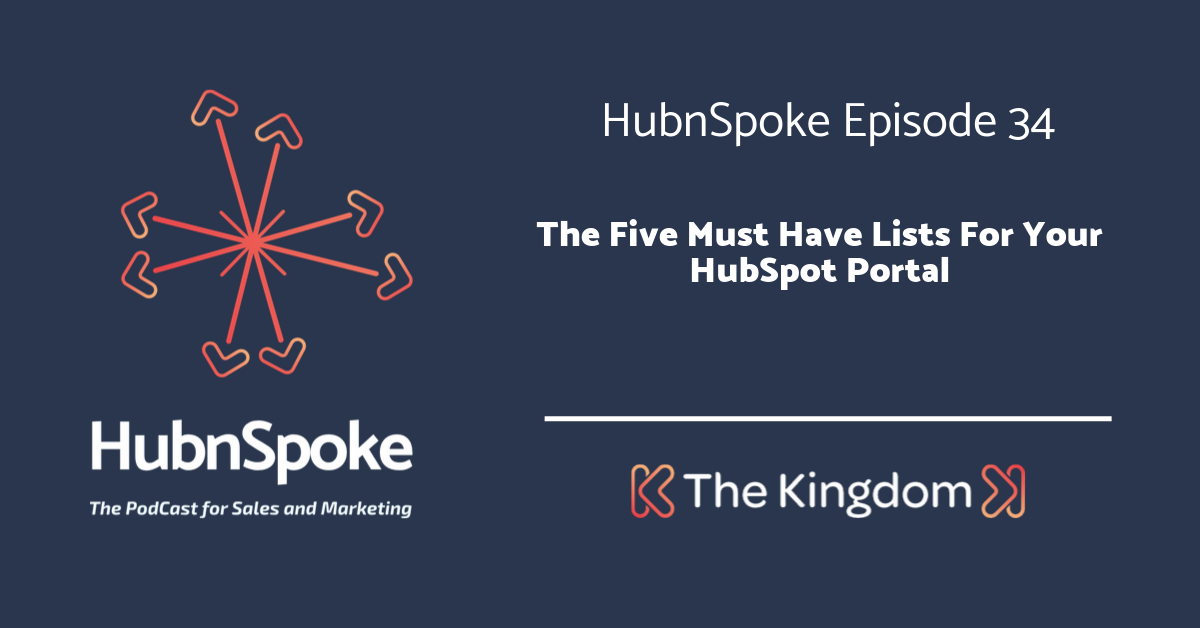 The Five Must Have Lists For Your HubSpot Portal