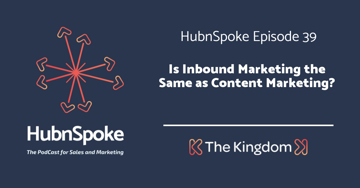 The Kingdom - Inbound marketing the same as content marketing