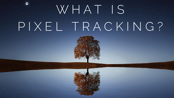What is Pixel Tracking