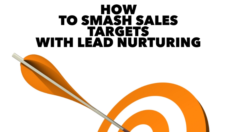 What is lead nurturing and how can it help your business?