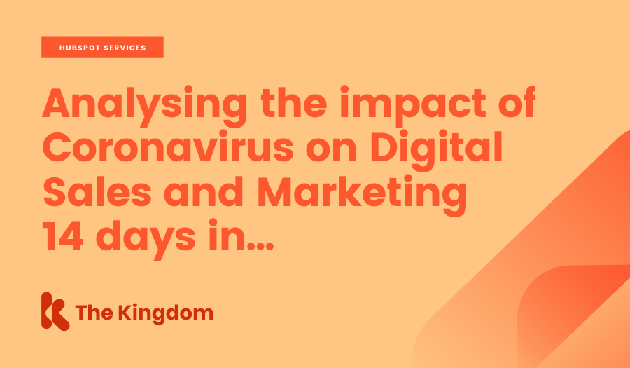 Analysing the impact of Coronavirus on Digital Sales and Marketing 14 days in...