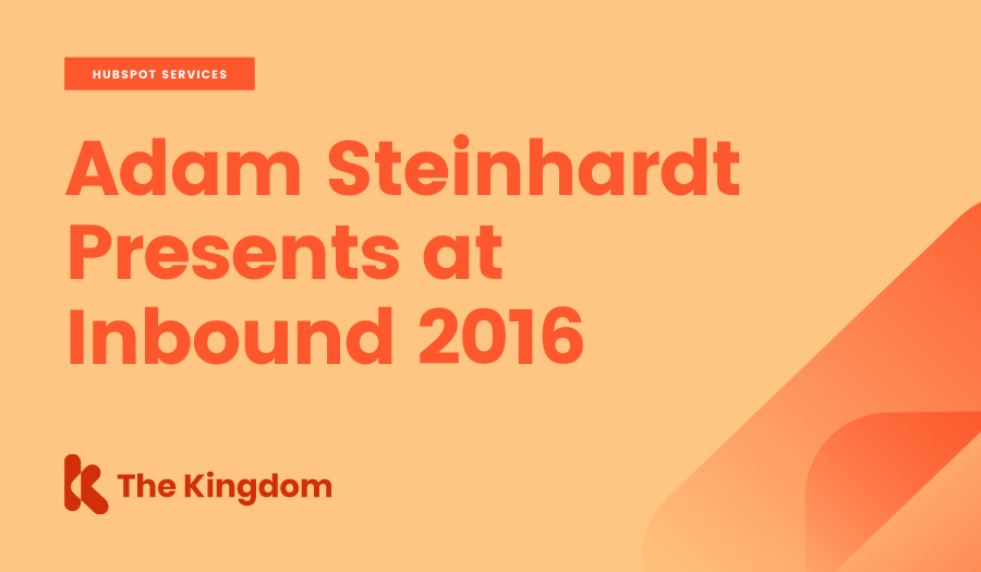 Adam Steinhardt Presents at Inbound 2016