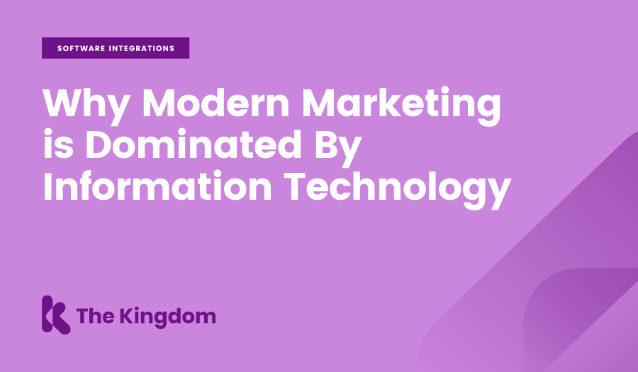 Why Modern Marketing is Dominated By Information Technology