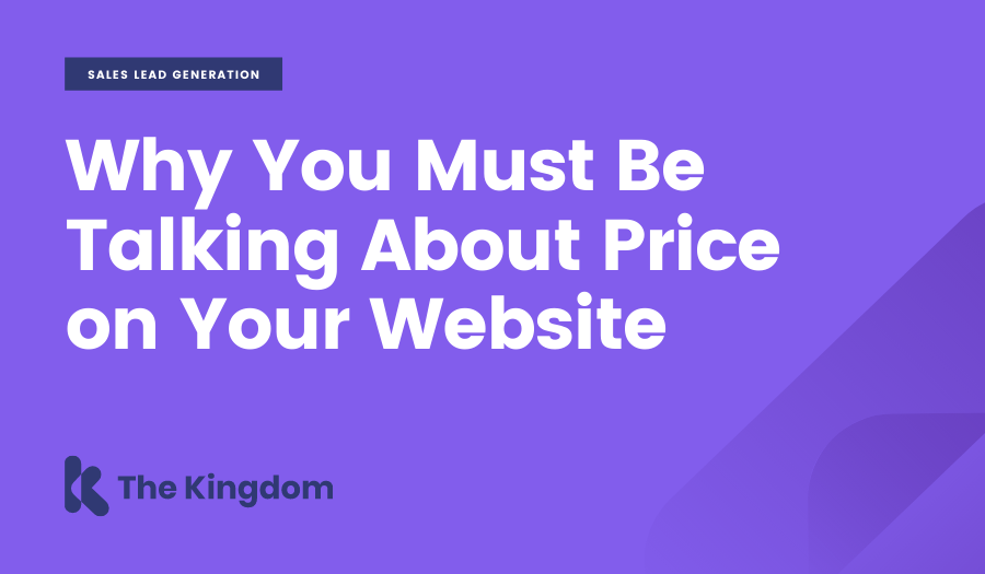Why You Must Be Talking About Price on Your Website