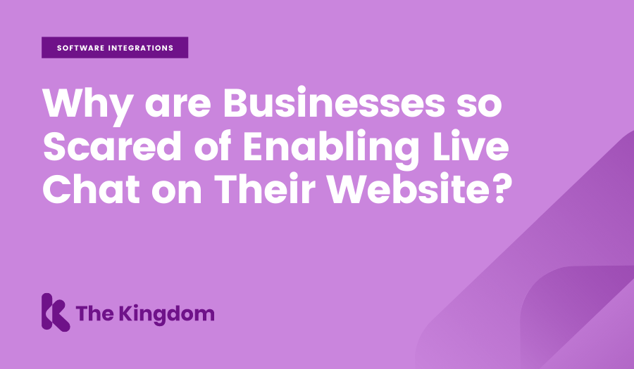 Why are Businesses so Scared of Enabling Live Chat on Their Website?