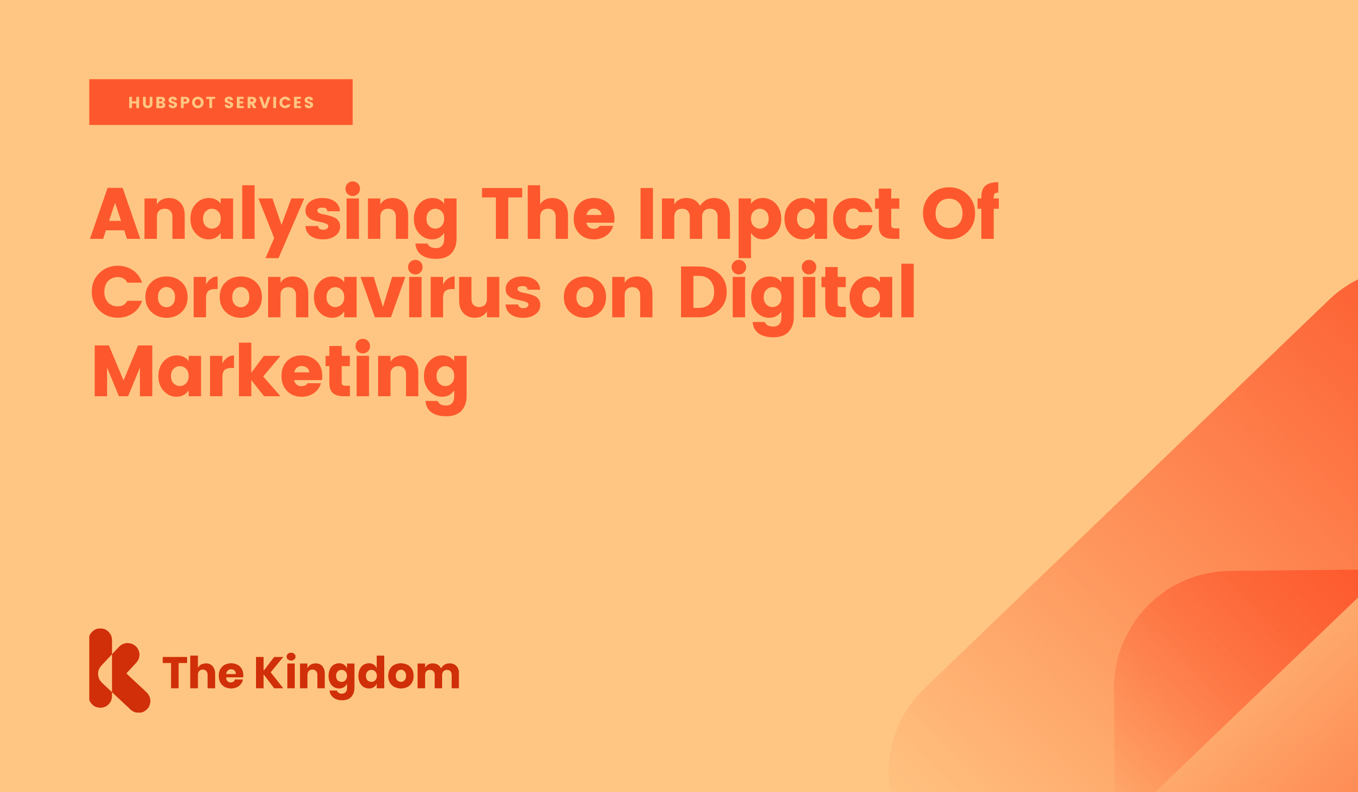 Analysing The Impact Of Coronavirus on Digital Marketing.