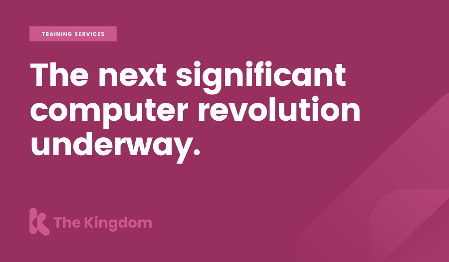 The next significant computer revolution underway.
