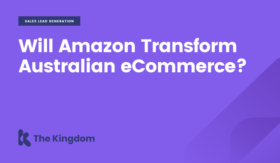 Will Amazon Transform Australian eCommerce?
