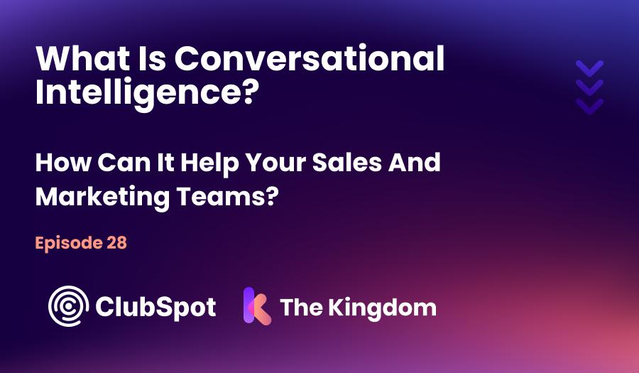 Ep 28 - What is Conversational Marketing? With Aditya Kothadiya