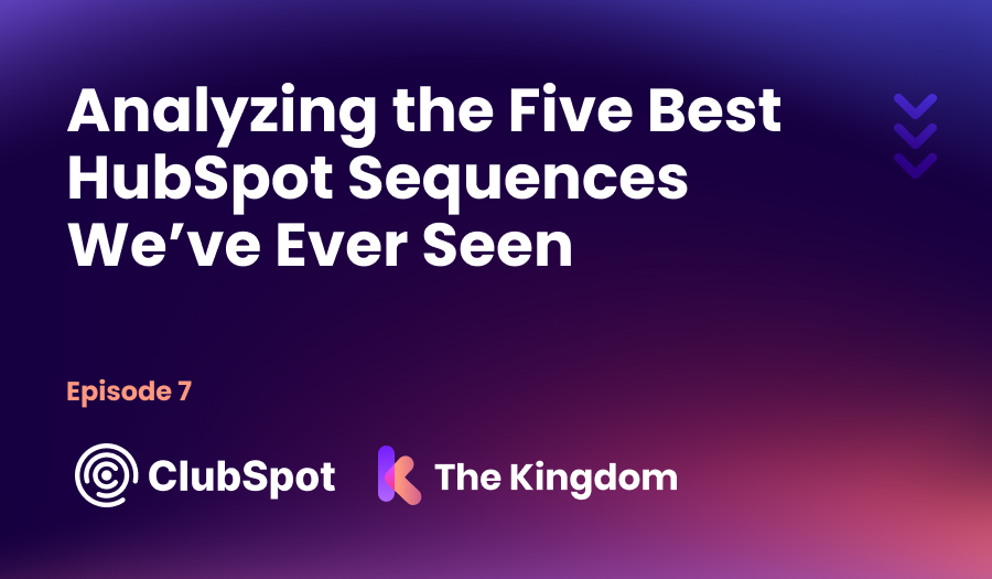 ClubSpot Epi 7 The Kingdom Diamond HubSpot Partner