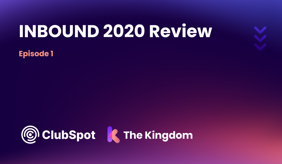 Inbound 2020 Review The Kingdom HubSpot Diamond Partners